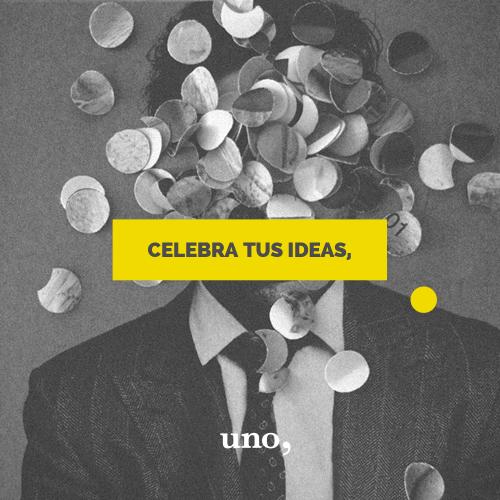 celebra tus ideas unocoma 01